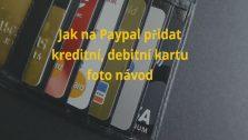 Paypal přidání platební karty